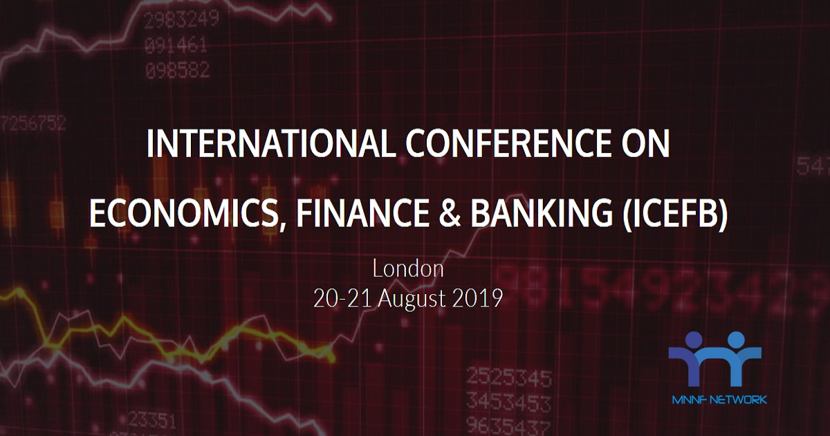 INTERNATIONAL CONFERENCE ON ECONOMICS, FINANCE & BANKING (ICEFB)