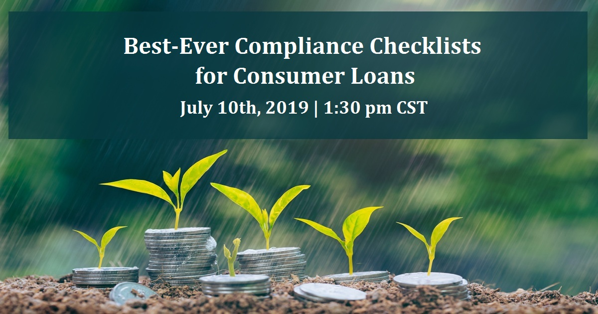 Best-Ever Compliance Checklists for Consumer Loans