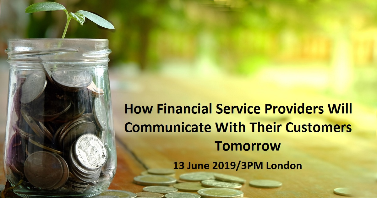 How Financial Service Providers Will Communicate With Their Customers Tomorrow