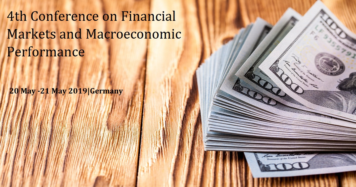 4th Conference on Financial Markets and Macroeconomic Performance