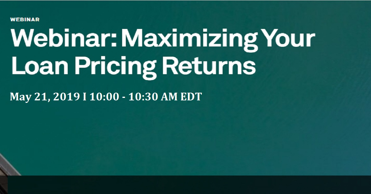 Maximizing Your Loan Pricing