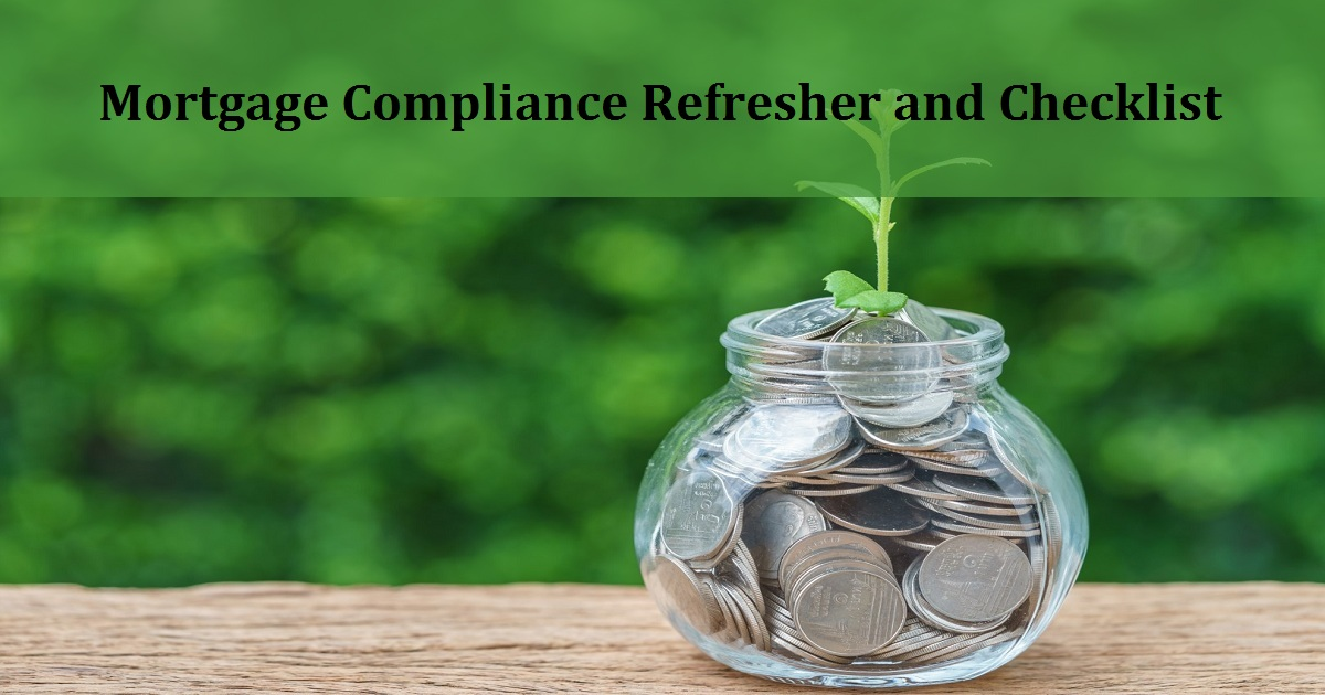 Mortgage Compliance Refresher and Checklist