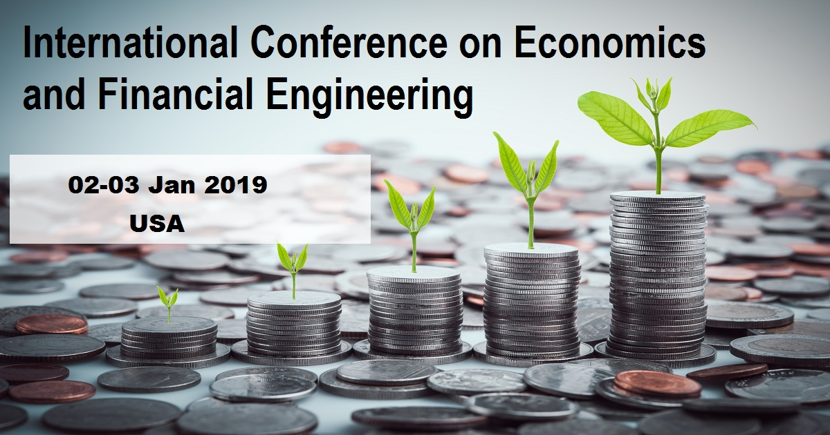 International Conference on Economics and Financial Engineering