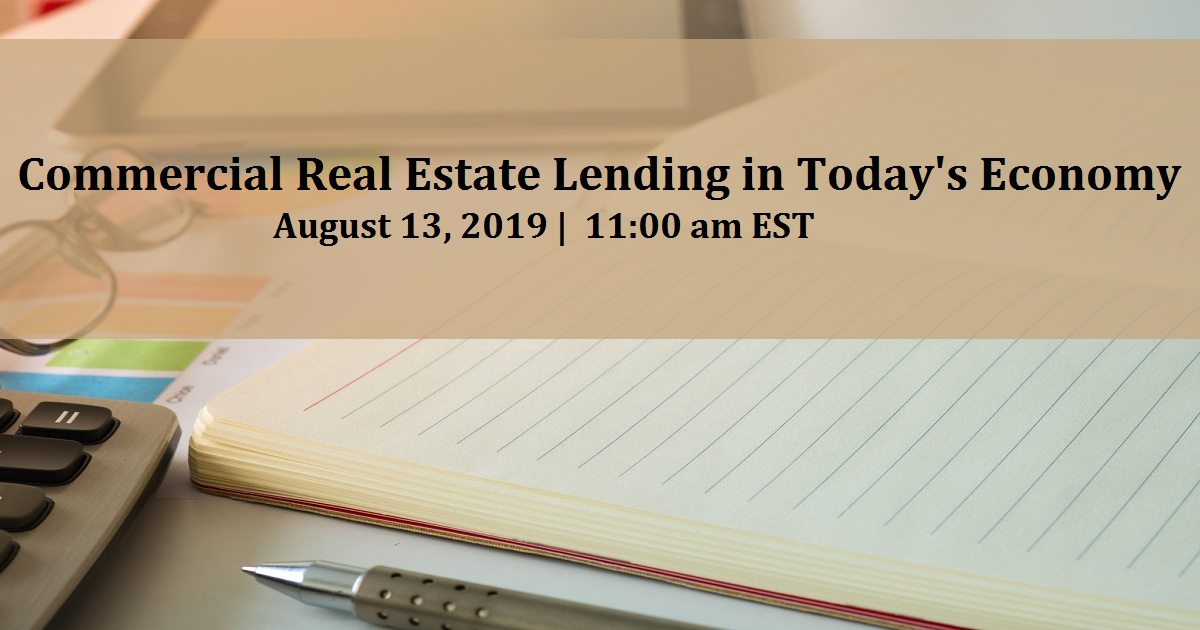 Commercial Real Estate Lending in Today's Economy
