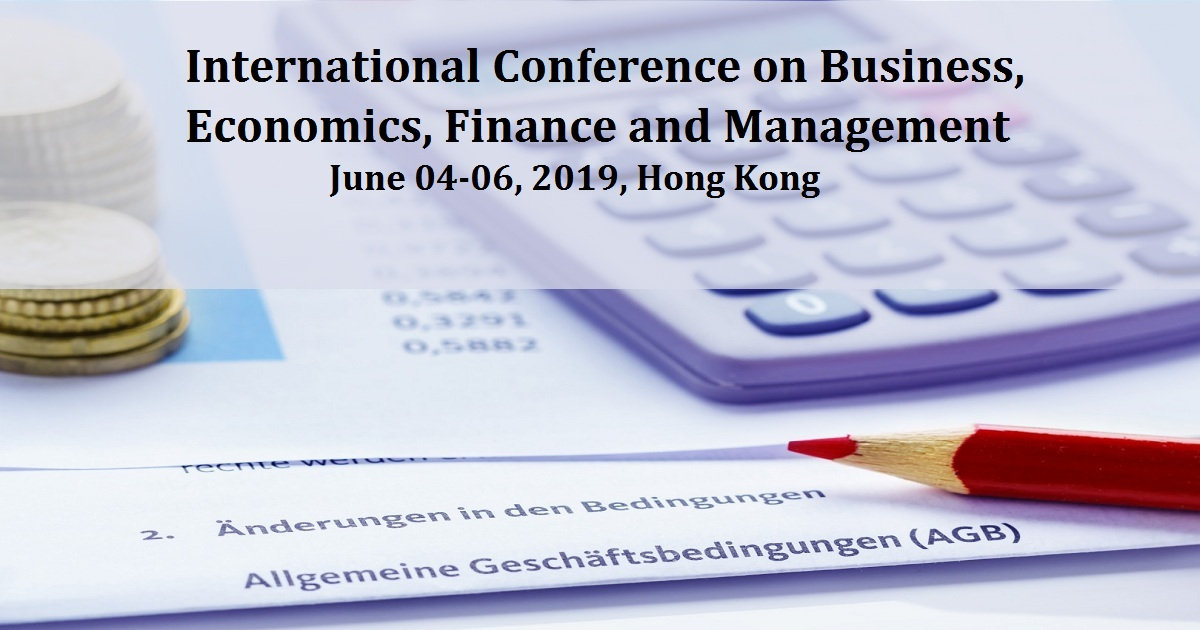 International Conference on Business, Economics, Finance and Management