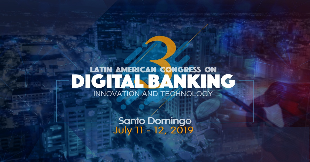 3rd Latin American Congress of Digital Banking, Innovation and Technology