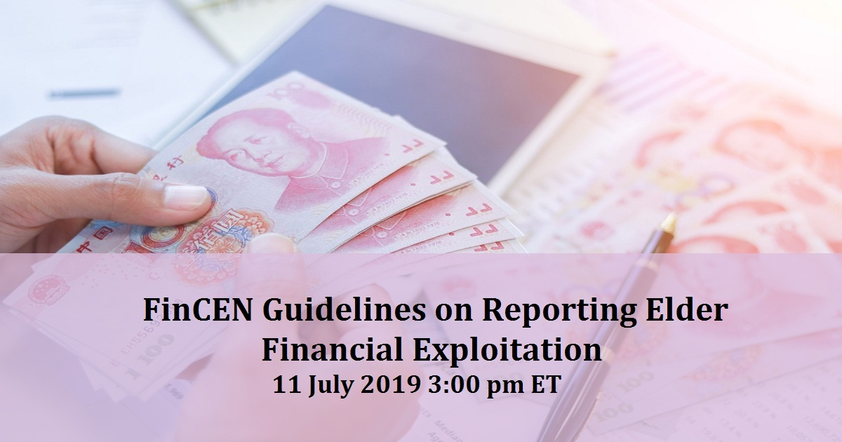 FinCEN Guidelines on Reporting Elder Financial Exploitation
