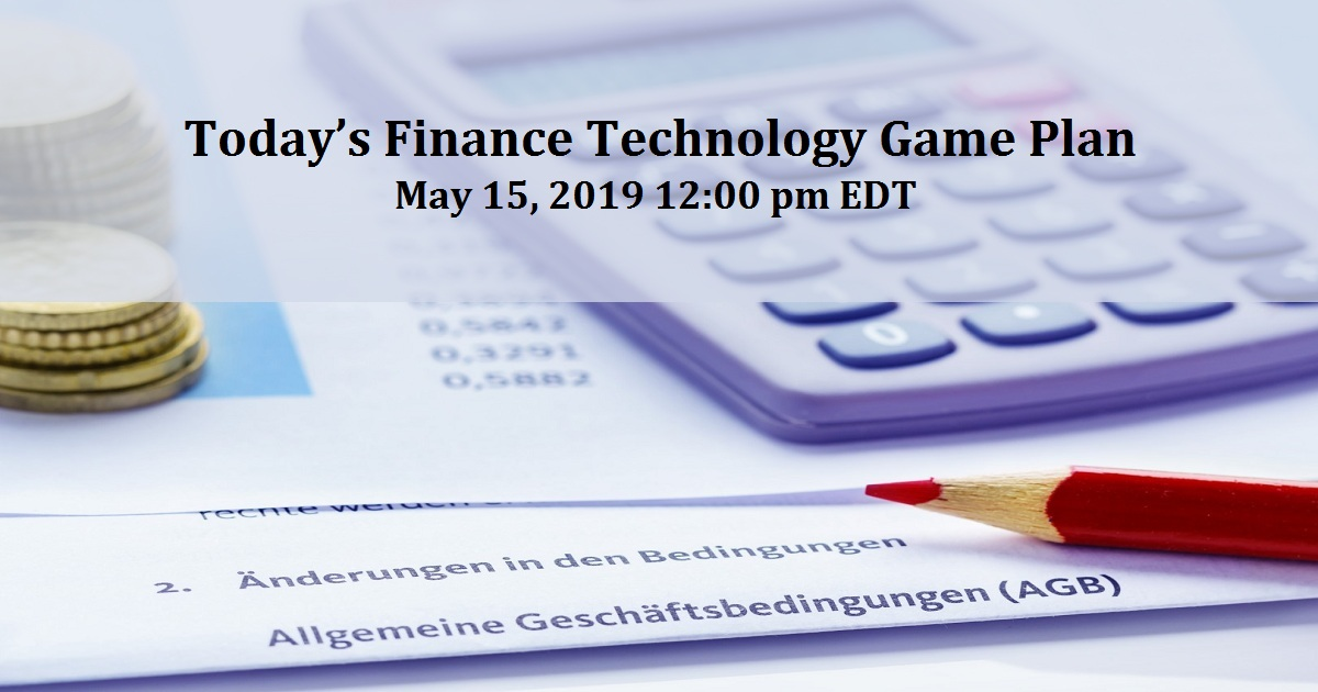 Today's Finance Technology Game Plan