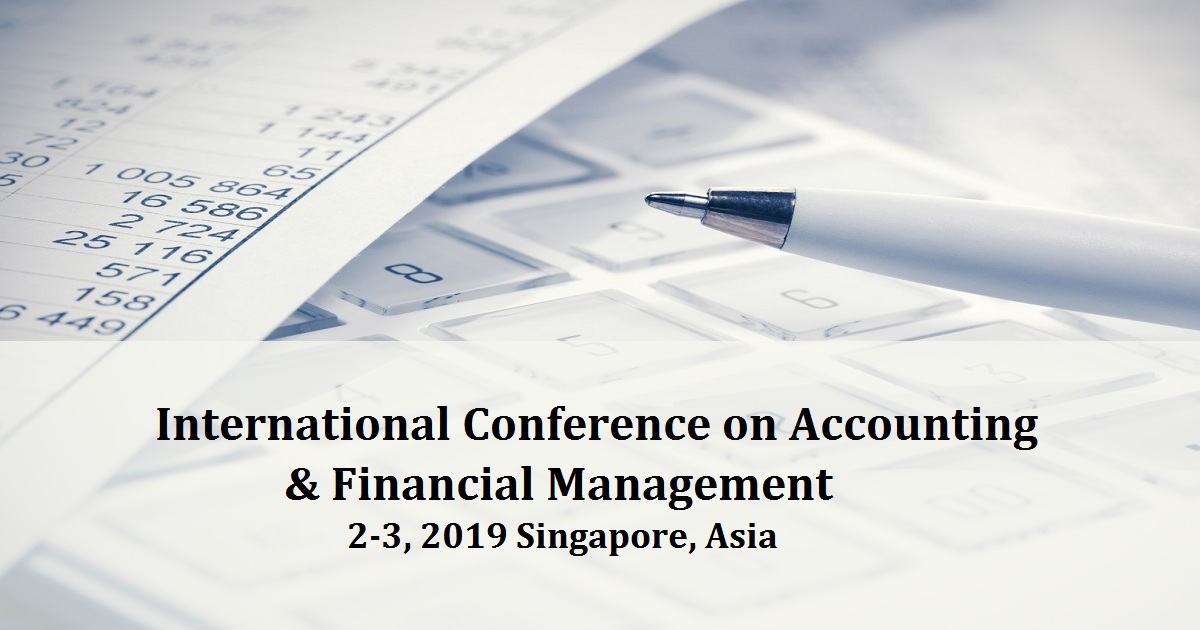 International Conference on Accounting & Financial Management