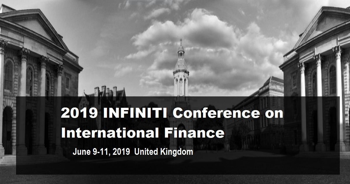 2019 INFINITI Conference on International Finance