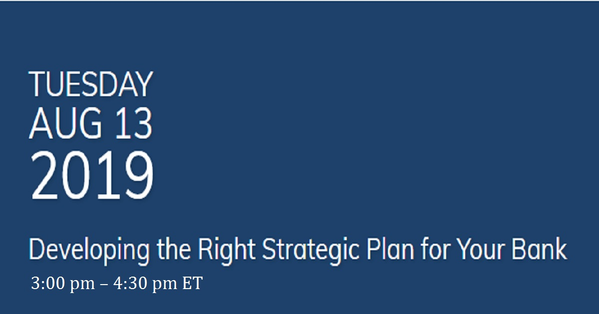 Developing the Right Strategic Plan for Your Bank