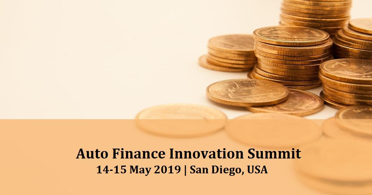 Innovative Auto Finance >> Auto Finance Innovation Summit May 14 15 2019 San Diego