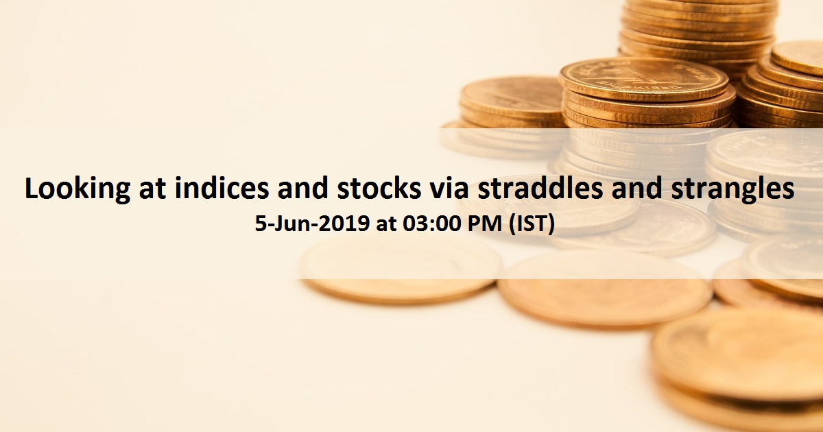 Looking at indices and stocks via straddles and strangles