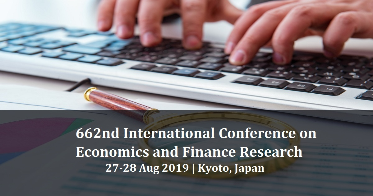 662nd International Conference on Economics and Finance Research