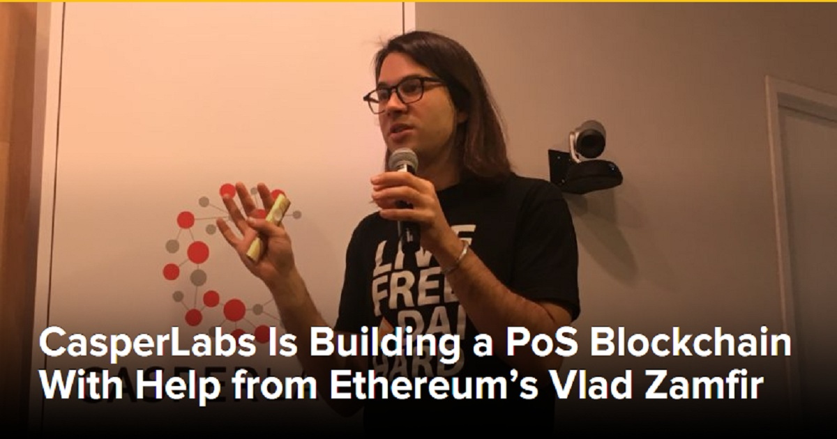 CasperLabs Is Building a PoS Blockchain With Help from Ethereum's Vlad Zamfir