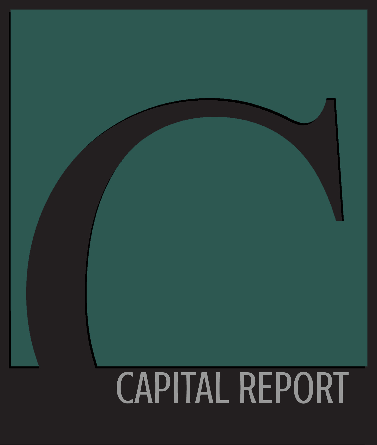 THE WORLD'S MOST COMPREHENSIVE REPORT ON Capital