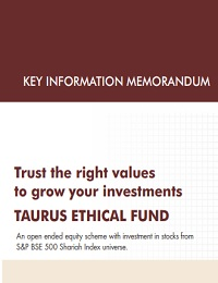 TRUST THE RIGHT VALUES TO GROW YOUR INVESTMENTS TAURUS ETHICAL FUND