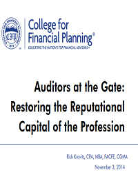 AUDITORS AT THE GATE:RESTORING THE REPUTATIONAL CAPITAL OF THE PROFESSION
